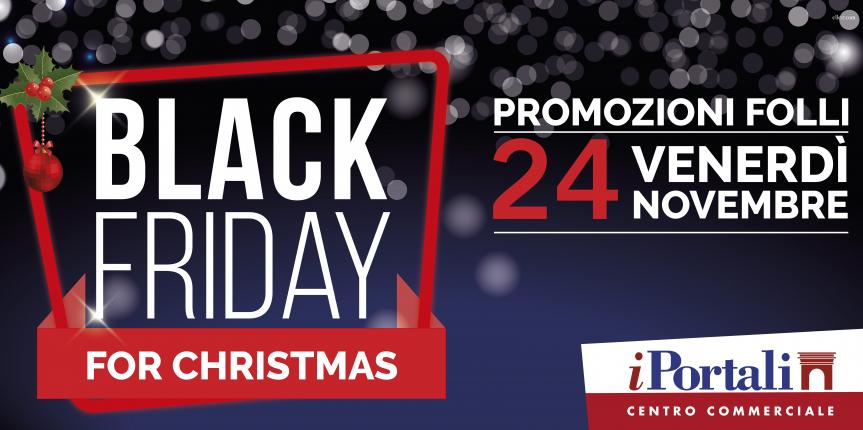 BLACK FRIDAY FOR CHRISTMAS 2017
