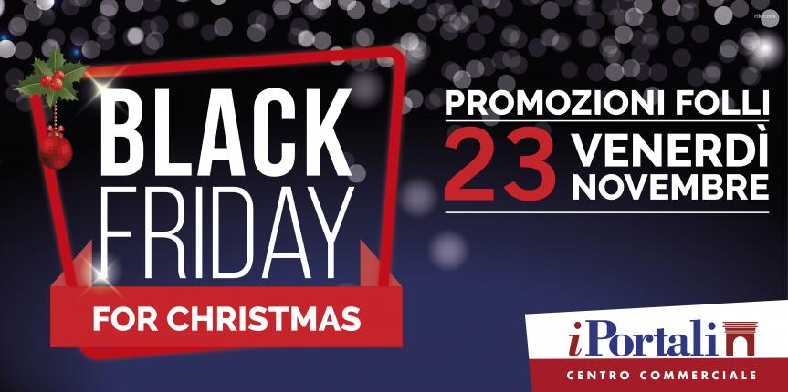 BLACK FRIDAY FOR CHRISTMAS